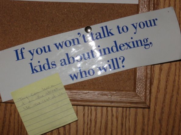 If you won't talk to your kids about indexing, who will? They can learn it on the street like the rest of us.